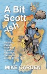 A Bit Scott-ish, by Mike Carden