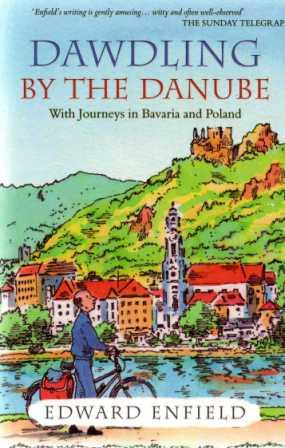 Dawdling by the Danube, by Edward Enfield