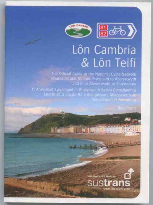 Lon Cambria and Lon Teifi Guide Book