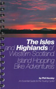 The Isles and Highlands of Western Scotland by Phil Horsley