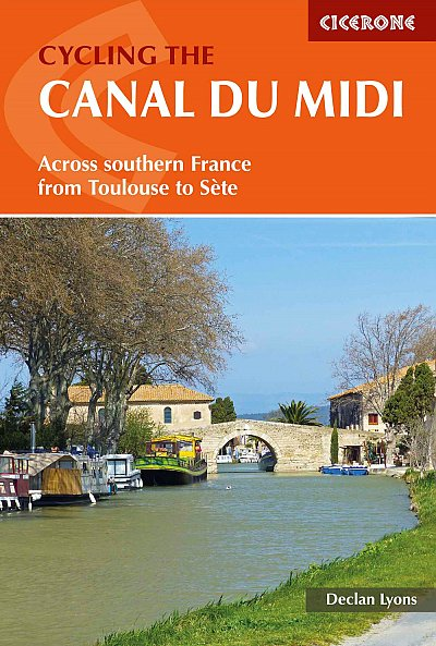Cycling the Canal du Midi - Cicerone