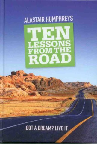 Ten Lessons - Alastair Humphreys