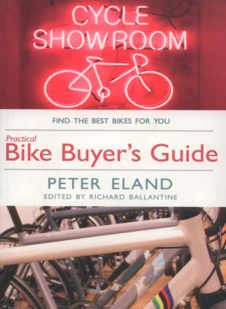 Bike Buyers Guide, by Peter Eland, Snowbooks Ltd