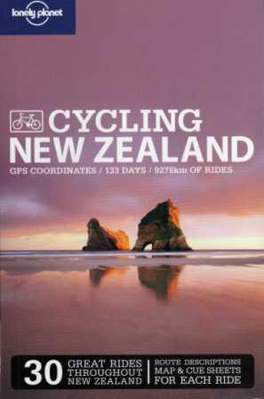 Cycling New Zealand Lonely Planet Cycling Guide