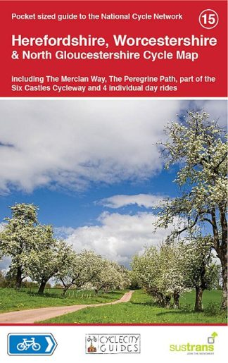 Herefordshire, Worcestershire, North Gloucestershire Sustrans Cycle Map