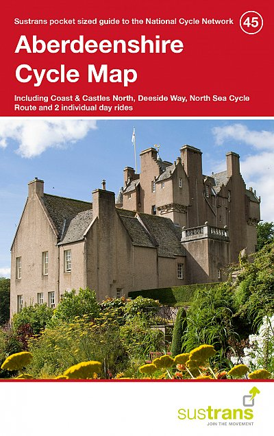Aberdeenshire Sustrans Cycle Map 45 Including Coast & Castles North, Deeside Way