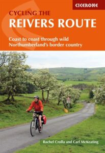 Cycling the Reivers Route Cicerone Guide Book